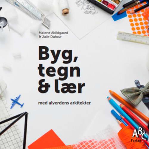 Byg, tegn & lær med alverdens arkitekter