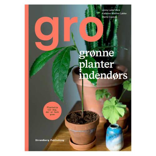 Gro - Grønne planter indendørs - Indbundet
