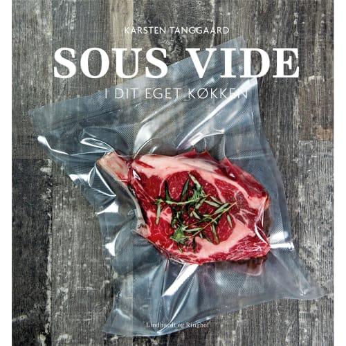 Sous Vide I Dit Eget Køkken - Indbundet