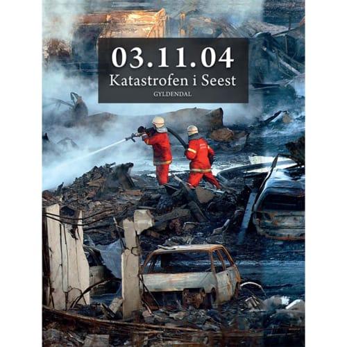 Image of   03.11.04 - katastrofen i Seest - Indbundet