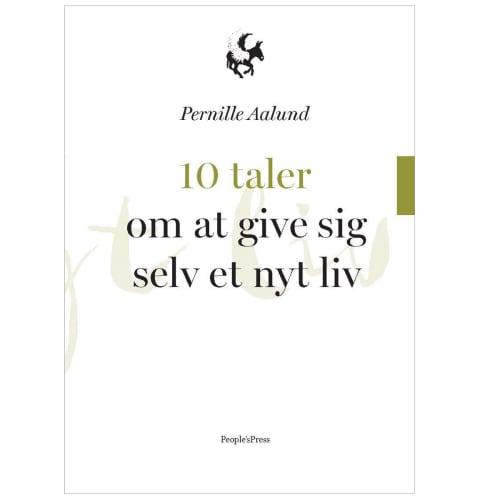 Image of 10 taler om at give sig selv et nyt liv - Indbundet