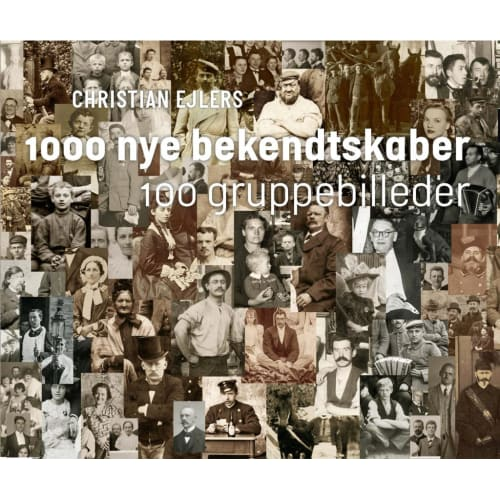 Image of 1000 nye bekendtskaber - 100 gruppebilleder - Indbundet