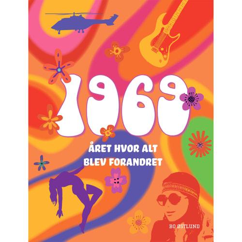 Image of   1969 - Året hvor alt blev forandret - Indbundet