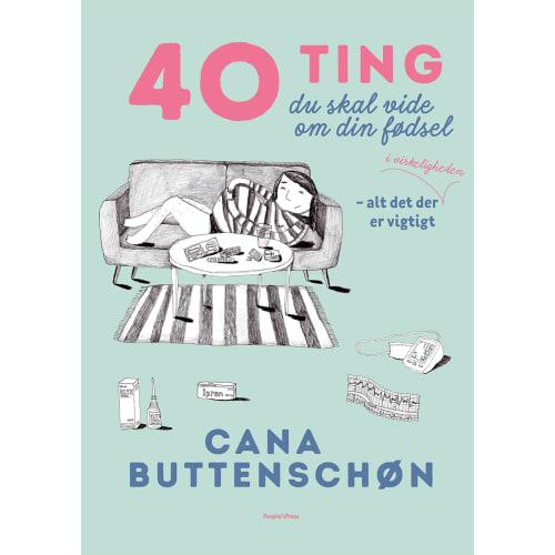 Image of   40 ting du skal vide om din fødsel - Indbundet