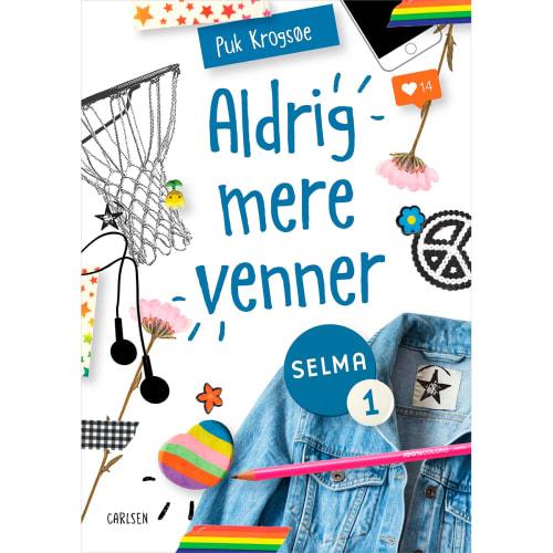 Image of   Aldrig mere venner! - Selma 1 - Indbundet