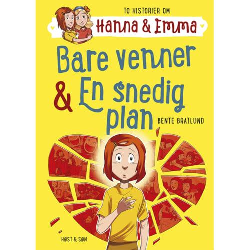Bare venner & En snedig plan - Hanna & Emma 3 - Indbundet