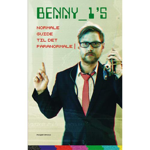 Image of   Benny_1s normale guide til det paranormale - Indbundet
