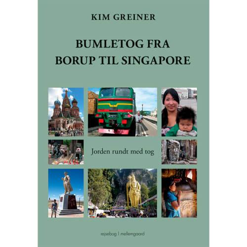 Bumletog Fra Borup Til Singapore - Hæftet