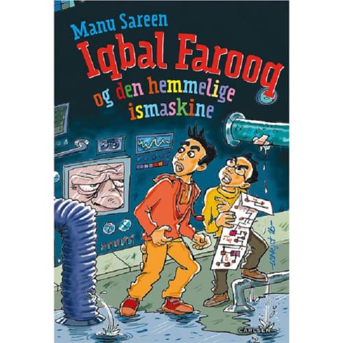 Iqbal Farooq Og Den Hemmelige Ismaskine - Indbundet