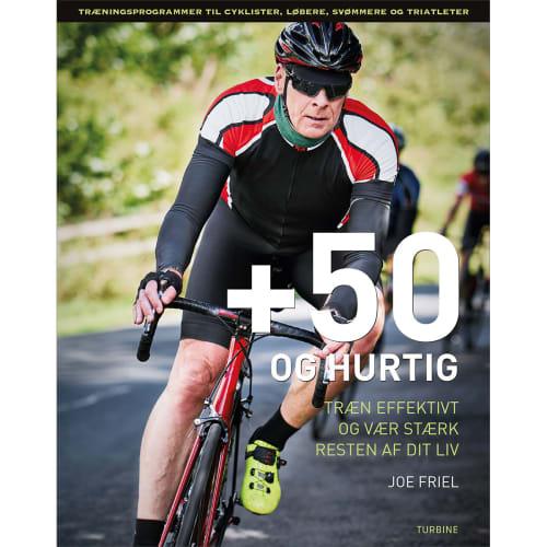 +50 og hurtig - Træn effektivt og bliv stærk resten af livet - Hæftet
