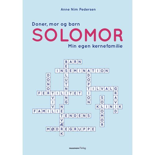 Billede af Solomor - Donor, mor og barn - min egen kernefamilie - Paperback