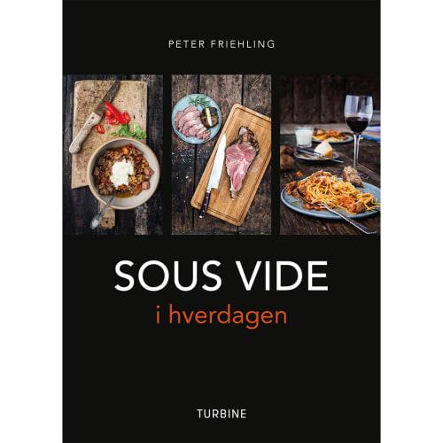 Sous Vide I Hverdagen - Hardback