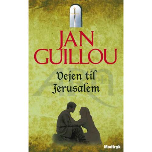 Vejen til Jerusalem - Korstogsserien 1 - Paperback