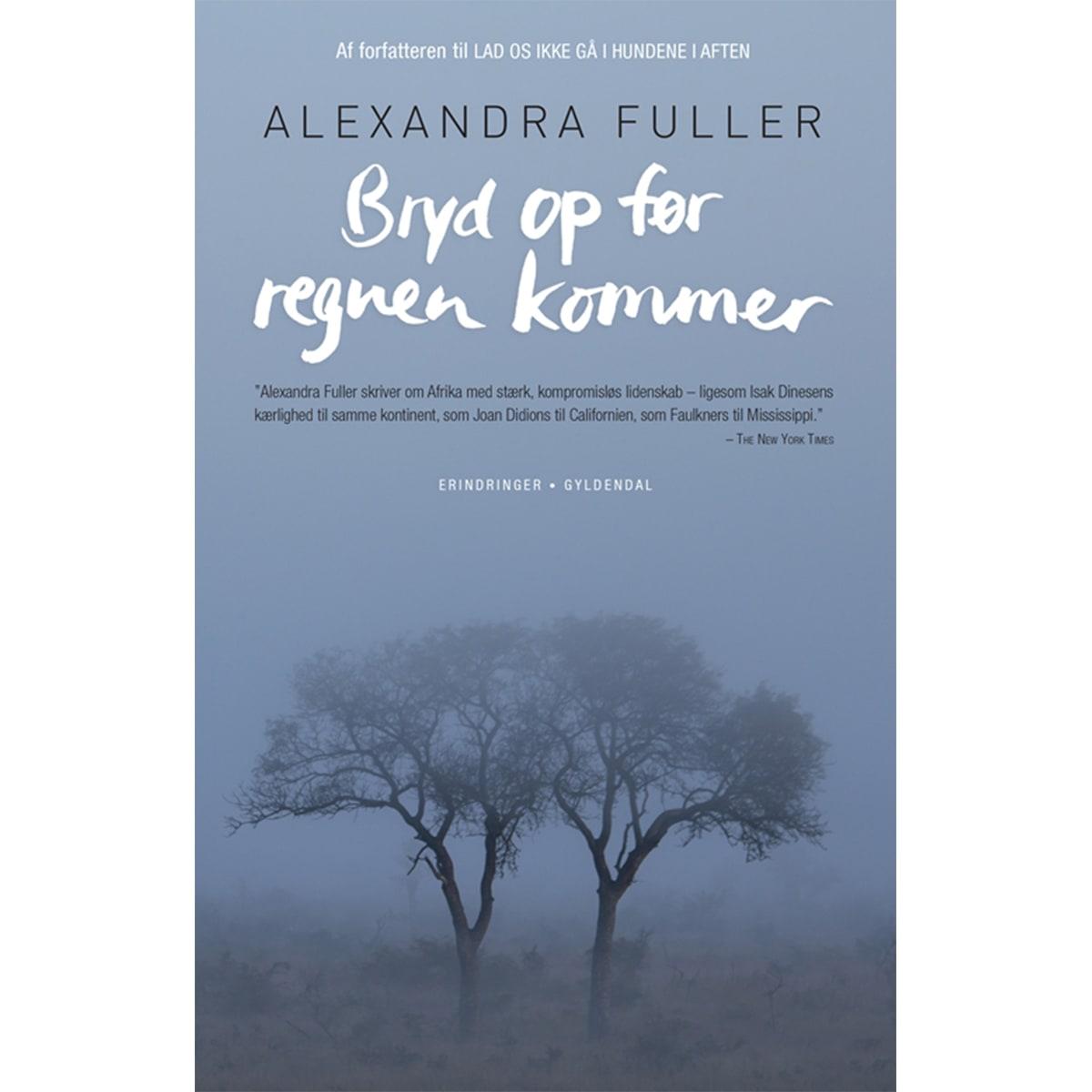 Af Alexandra Fuller