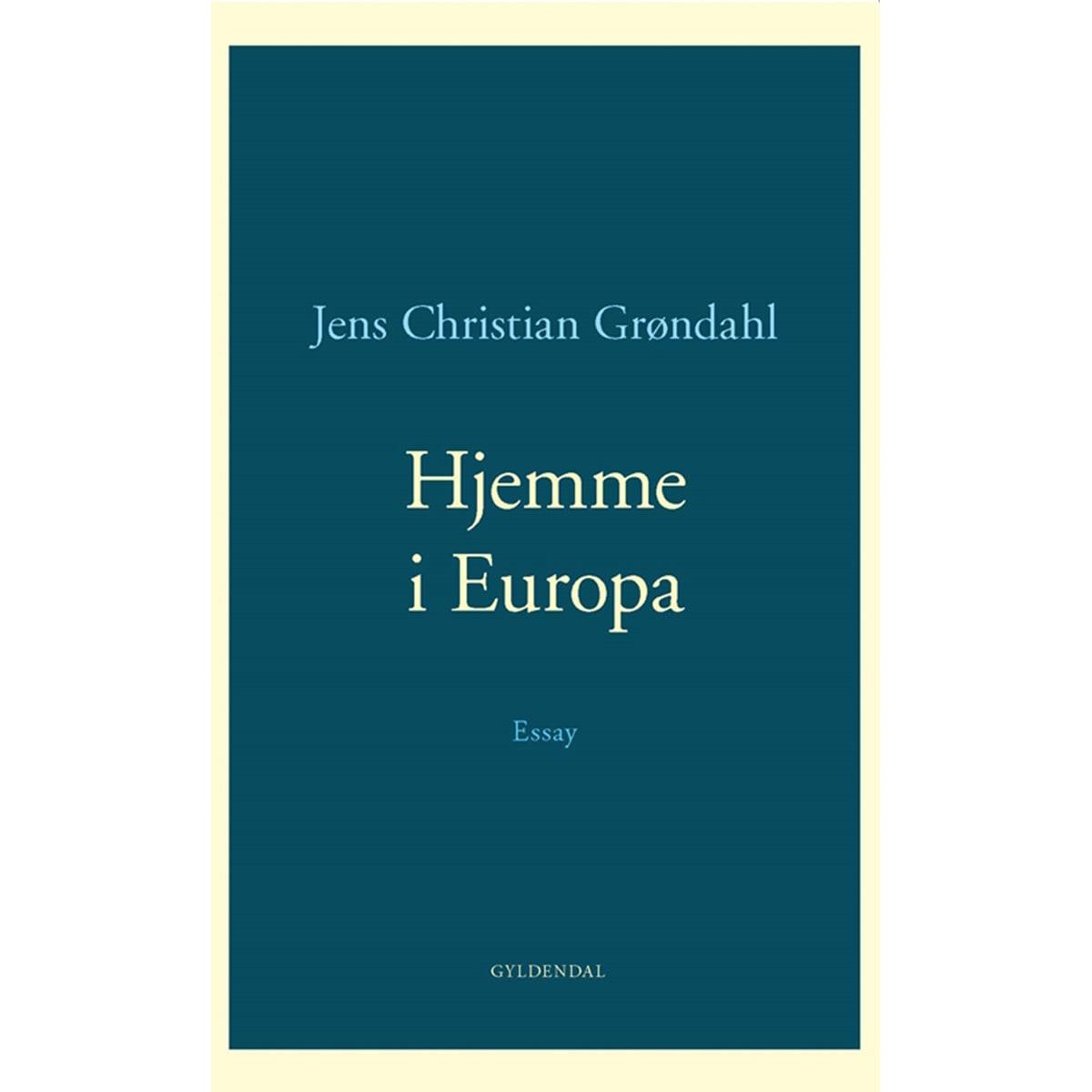 Af Jens Christian Grøndahl
