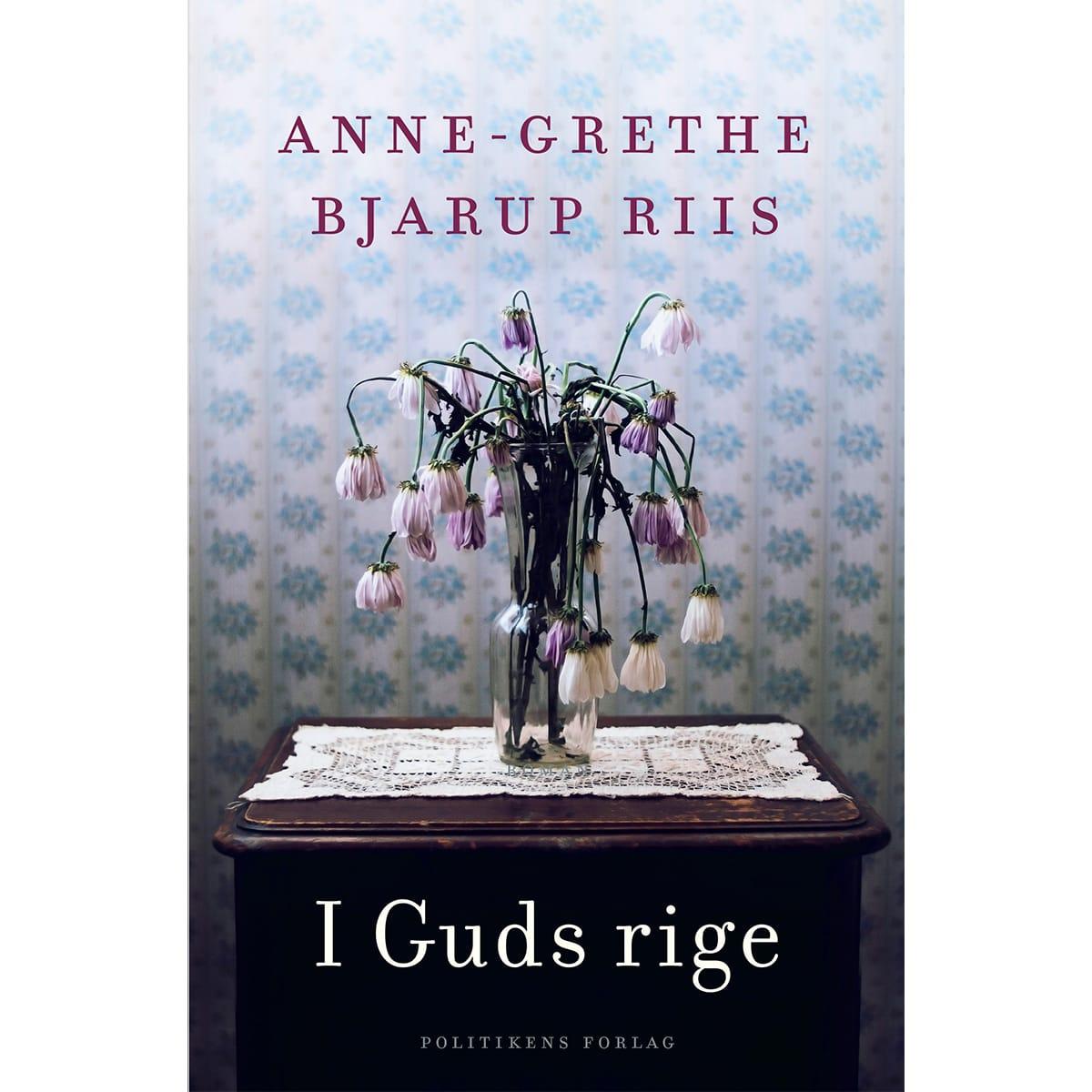 Af Anne-Grethe Bjarup Riis