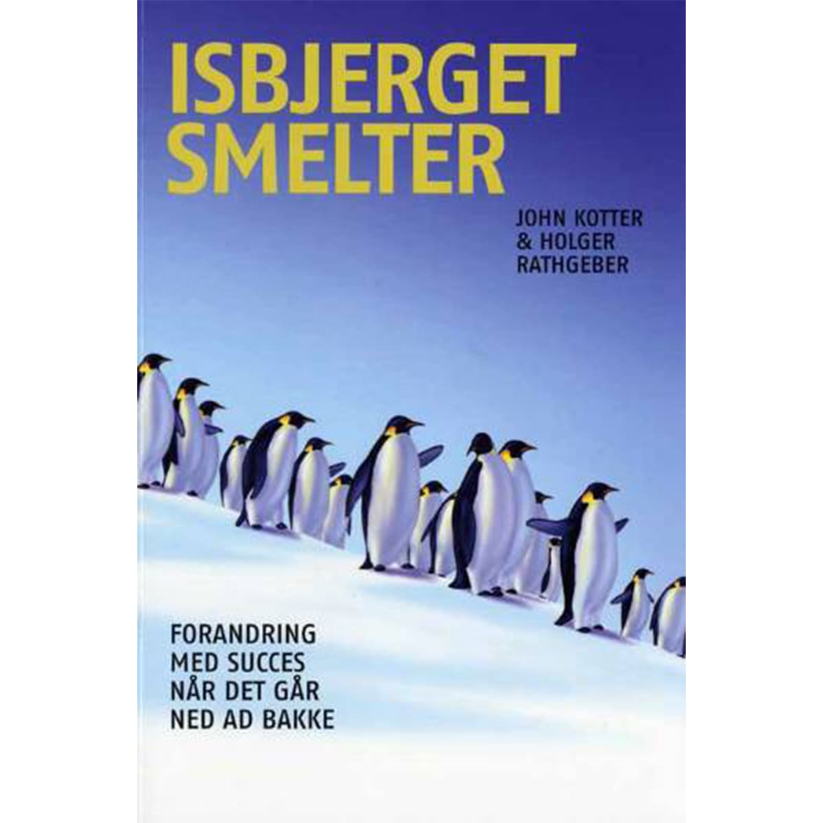 Af John Kotter & Holger Rathgeber