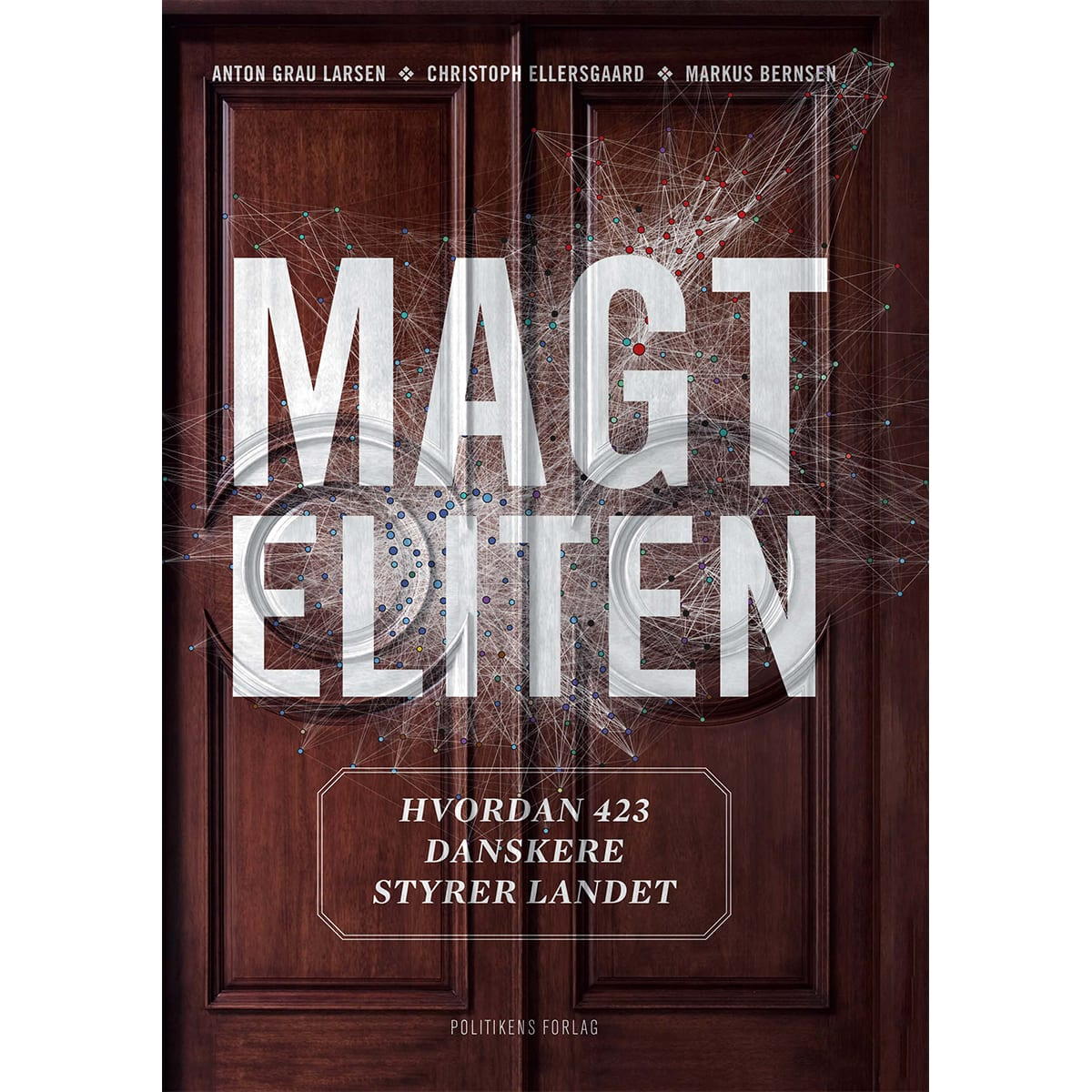 Af Anton Grau Larsen, Christoph Ellersgaard & Markus Bernsen