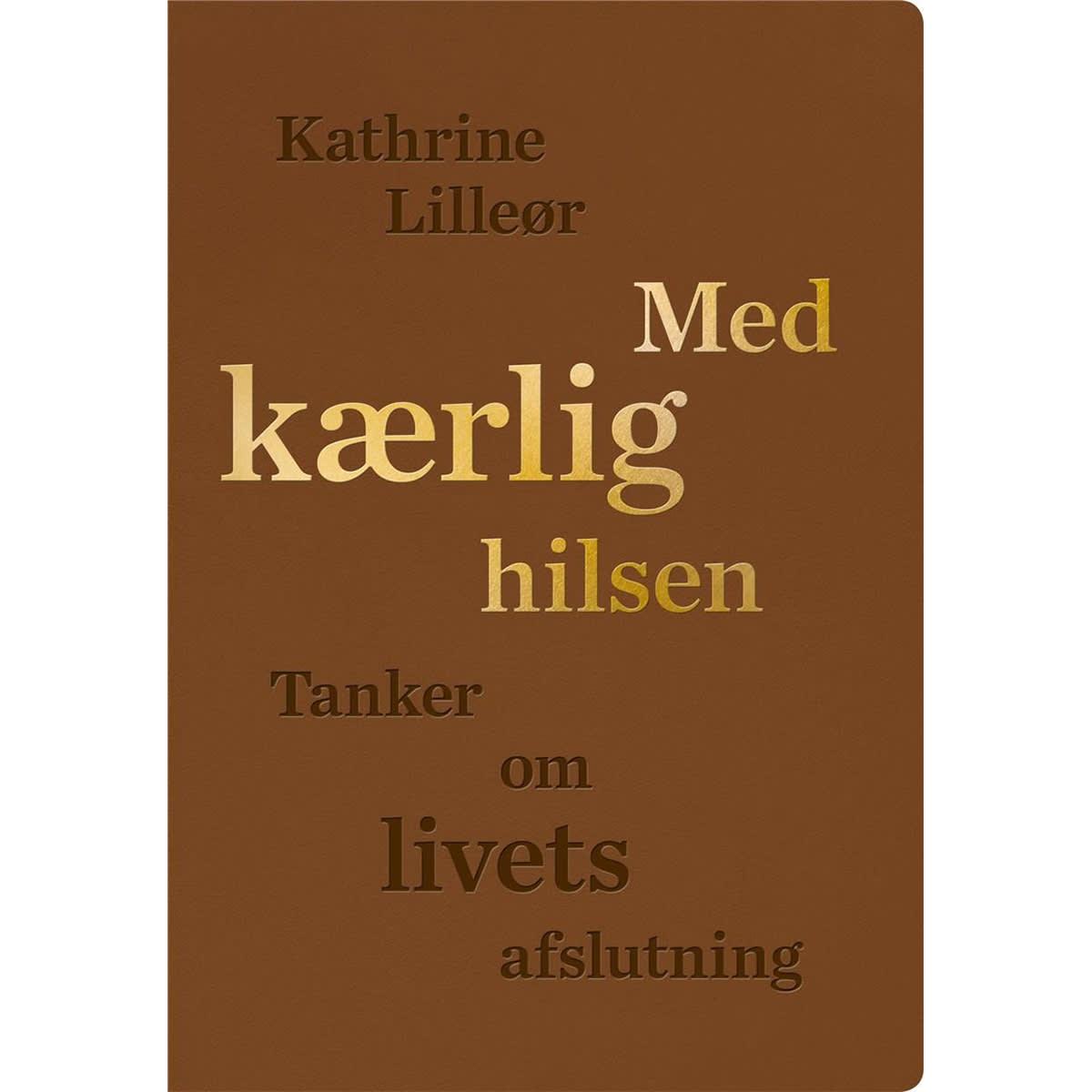 Af Kathrine Lilleør