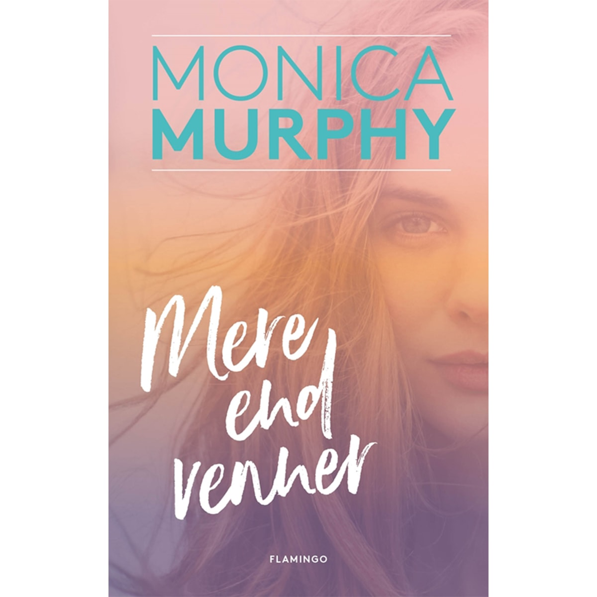 Af Monica Murphy