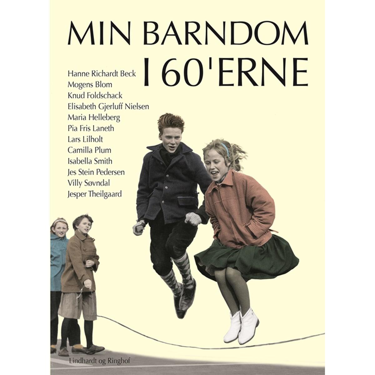 Af Hanne Richardt Beck, Mogens Blom, Knud Foldschack m.fl.
