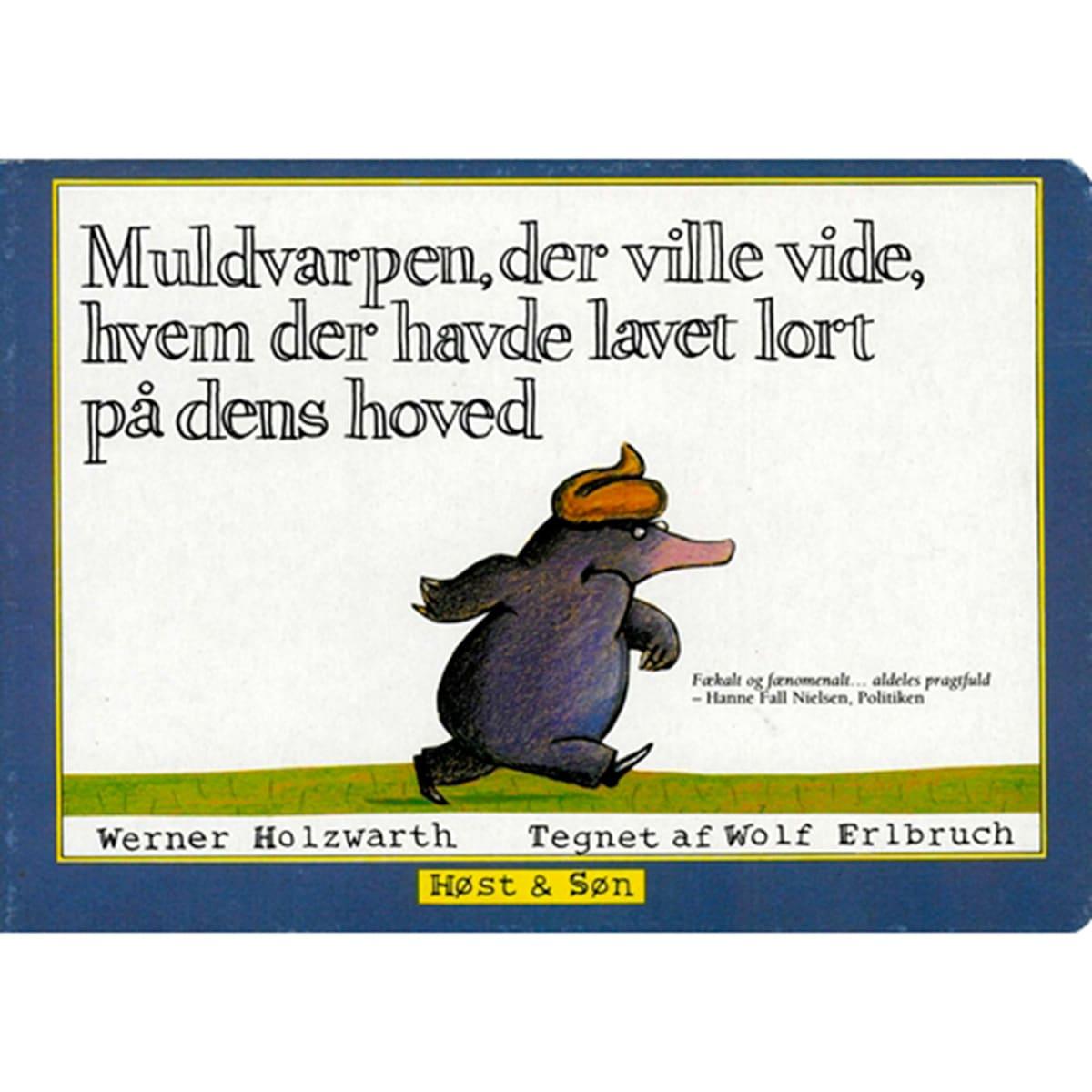 Af Wolf Erlbruch & Werner Holzwarth