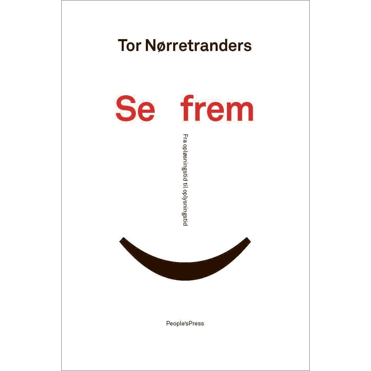 Af Tor Nørretranders