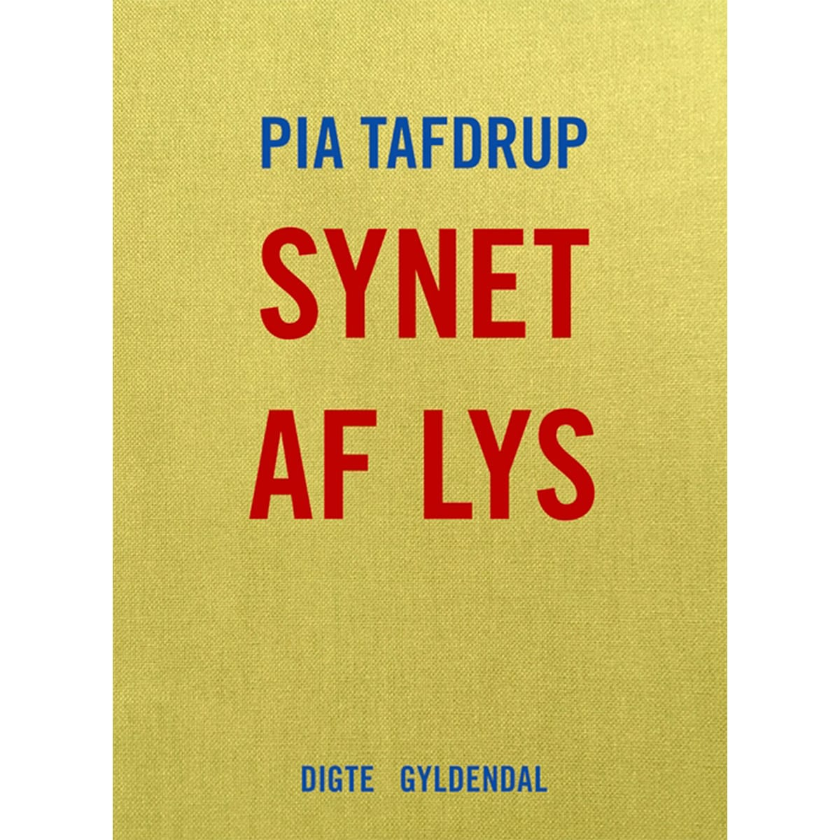 Af Pia Tafdrup