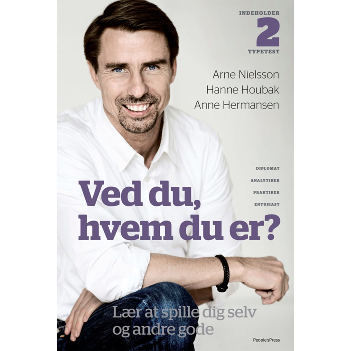 Af Arne Nielsson, Hanne Houbak & Anne Hermansen