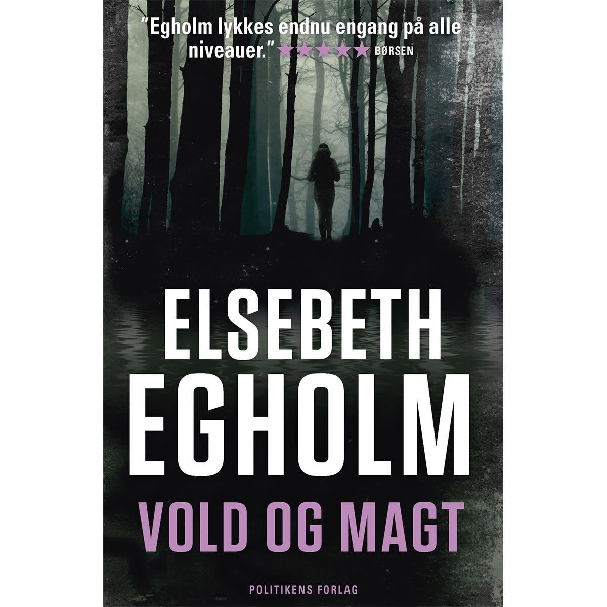 Af Elsebeth Egholm